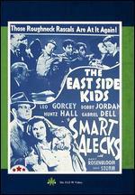 East Side Kids - Smart Alecks