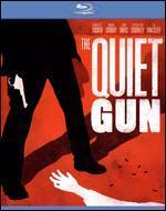 QUIET GUN