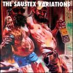 The  Saustex Variations