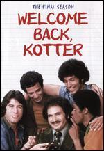 Welcome Back Kotter: The Final Season