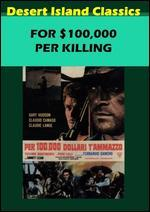 FOR 100000 PER KILLING
