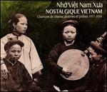 (Nh Vit Nam Xu'a) Nostalgique Vietnam: Chansons de Charme, Pomes et Prires 1937-1954 [Digipak]