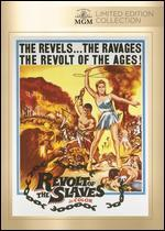 REVOLT OF THE SLAVES