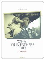 WHAT OUR FATHERS DID:NAZI LEGACY