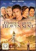 FISH N LOAVES:HEAVEN SENT