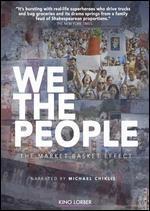 WE THE PEOPLE:MARKET BASKET EFFECT