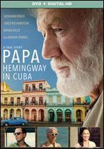 PAPA:HEMINGWAY IN CUBA