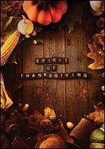 SPIRIT OF THANKSGIVING