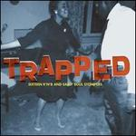 Trapped: Sixteen R&B and Early Soul Stompers