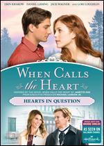 WHEN CALLS THE HEART:HEARTS IN QUESTI