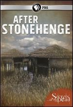 SECRETS OF THE DEAD:AFTER STONEHENGE