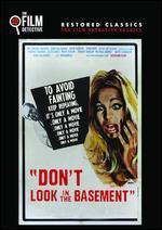 DON'T LOOK IN THE BASEMENT/DON'T LOOK