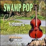 Swamp Pop Classics, Vol. 2