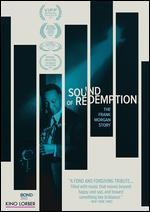 SOUND OF REDEMPTION:FRANK MORGAN STOR