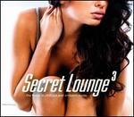 Secret Lounge, Vol. 3 [Digipak]