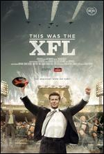 30 FOR 30:THIS WAS THE XFL