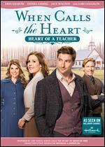 WHEN CALLS THE HEART:HEART OF A TEACH