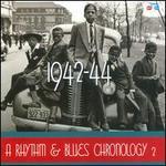 A Rhythm & Blues Chronology 2: 1942-1944 [Box]