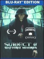 SUBJECT 0:SHATTERED MEMORIES