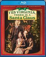 YES VIRGINIA THERE IS A SANTA CLAUS