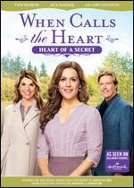 WHEN CALLS THE HEART:HEART OF A SECRE