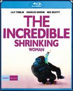 INCREDIBLE SHRINKING WOMAN