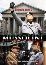MUSSOLINI:UNTOLD STORY