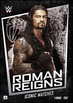 WWE:ICONIC MATCHES ROMAN REIGNS