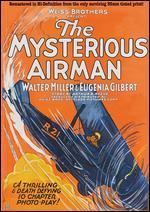 MYSTERIOUS AIRMAN