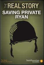 REAL STORY:SAVING PRIVATE RYAN