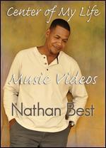 CENTER OF MY LIFE MUSIC VIDEOS