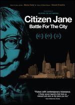CITIZEN JANE:BATTLE FOR THE CITY