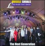 Muscle Shoals: The River That Sings Live: The Next Generation