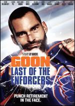 GOON:LAST OF THE ENFORCERS