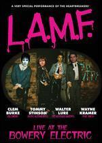 LAMF:LIVE AT BOWERY ELECTRIC