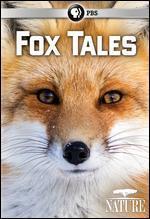 NATURE:FOX TALES