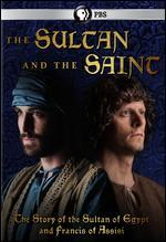 SULTAN AND THE SAINT