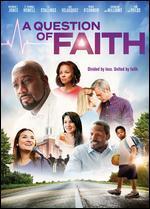 QUESTION OF FAITH