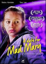 DATE FOR MAD MARY