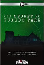AMERICAN EXPERIENCE:SECRET OF TUXEDO