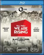 TELL THEM WE ARE RISING:STORY OF HIST