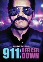 911:OFFICER DOWN