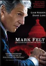 MARK FELT:MAN WHO BROUGHT DOWN THE WH