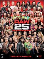 WWE:RAW 25TH ANNIVERSARY
