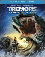 TREMORS:COLD DAY IN HELL