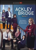 ACKLEY BRIDGE:SERIES 1