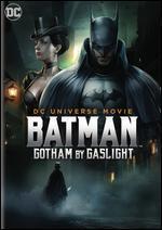 BATMAN:GOTHAM BY GASLIGHT