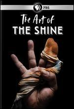 ART OF THE SHINE