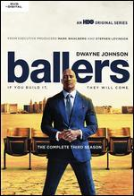 BALLERS:COMPLETE THIRD SEASON