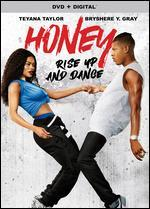 HONEY:RISE UP AND DANCE